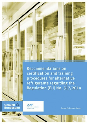 Cover Recommendations on certification and training procedures for alternative refrigerants regarding the Regulation (EU) No. 517/2014, 2017