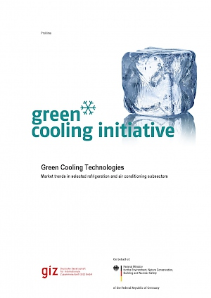 Cover Green cooling technologies – market trends in selected refrigeration and air conditioning subsectors, 2015